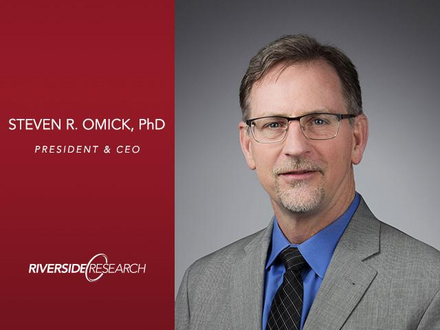 Riverside Research President and CEO, Dr. Steven Omick