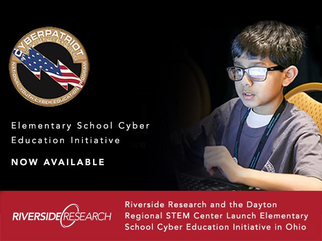 Riverside Research and the Dayton Regional STEM Center Launch Elementary School Cyber Education Initiative in Ohio